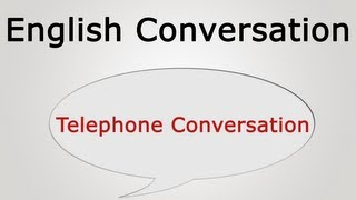 Learn English conversation: Telephone Conversation