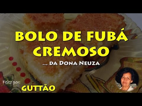 BOLO DE FUBÁ CREMOSO 005 Blog do Guttão