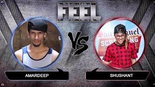FEEL 2016   AMARDEEP VS SHUSHANT   FINAL BATTLE