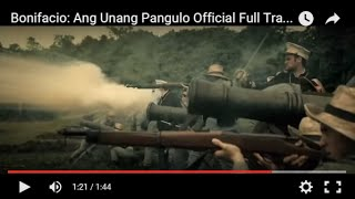 Bonifacio: Ang Unang Pangulo Official Full Trailer -- Re-edited International Release