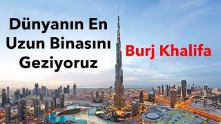 Dünyanın en uzun Binası Burj Khalifa | Saygin Yalcin evi | Girişimci Dubai