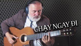 CHẠY NGAY ĐI   RUN NOW   SƠN TÙNG M-TP   Igor Presnyakov - fingerstyle guitar cover