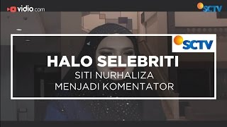 Siti Nurhaliza Menjadi Komentator - Halo Selebriti 21/12/15