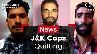 J&K Cops Resign In Fear