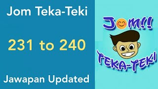 Jawapan Jom Teka-Teki ( Level 231 , 232 , 233 , 234 , 235 , 236 , 237 , 238 , 239 , 240 )