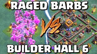 Raged Barbs VS Builder Base 6 - Clash of Clans Update Attacks - CoC June 2017