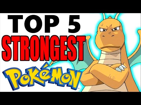 Top 5 Strongest Pokemon of All Time No Legendary Pokemon or Mega Evolutions