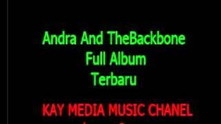 Andra And The BackBone Full Album Terbaru Full