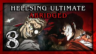 Hellsing Ultimate Abridged Episode 08 - Team Four Star