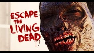 """Escape the Living Dead"" 360 Video"