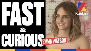 Fast & Curious - L'interview de la géniale d'Emma Watson