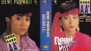 Gara Gara AA / Dewi Purwati (original Full)