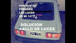 FIAT 147 SOLUCION / Por Que NO me Prenden Las Luces / fiat 600 / 128 / uno / regatta / duna / palio