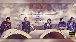 Zindagi - Cypher | Maan-Ey x Prince x Street Rapper x Nawaab x Kunal | Latest Punjabi Rap Song 2016