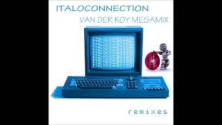 Van Der Koy  - Italoconnection Remixes Megamix