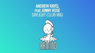 Andrew Rayel feat. Jonny Rose - Daylight (Club Mix)