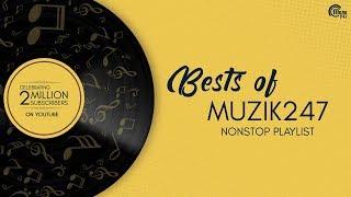 Top Best Songs Of Muzik247 | Celebrating 2 Million Subscribers | Nonstop Playlist