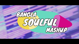 Bangla Soulful Mashup - Jayanto Bashak Ft. Hasan S.Iqbal