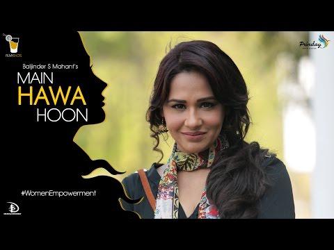 Xxx Mp4 New Latest Hindi Songs Main Hawa Hoon Mandy Takhar Women Empowerment 3gp Sex