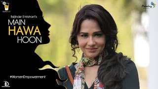 New Latest Hindi Songs - Main Hawa Hoon | Mandy Takhar | Women Empowerment