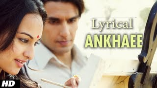 Ankahee Lootera Song With Lyrics | Ranveer Singh, Sonakshi Sinha