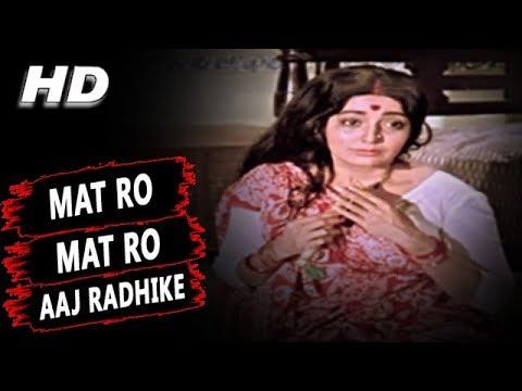 Xxx Mp4 Mat Ro Mat Ro Aaj Radhike Manna Dey Jai Santoshi Maa 1975 Songs Kanan Kaushal 3gp Sex