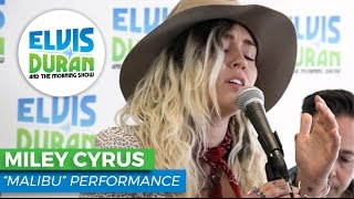 miley cyrus and quot malibu and quot acoustic elvis duran live
