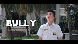 Bully - Short Movie
