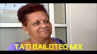TATI BAILOTEO MIX :: DERRUMBE VILLA ESPAÑA ::