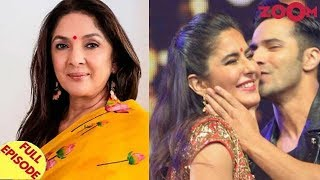 Neena Gupta calls SRK & Karan 'Cheap & Mean' | Varun makes a big revelation about Katrina & more