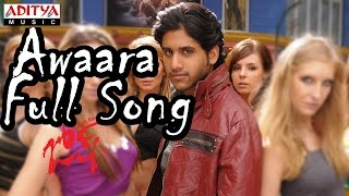 Awaara Full Song ll Josh Movie ll Naga Chaitanya, Karthika