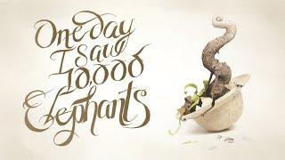 One Day I Saw 10,000 Elephants - Trailer