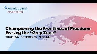 "Championing the Frontlines of Freedom: Erasing the ""Grey Zone"""