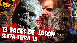 AS 13 FACES DE JASON VOORHEES | SEXTA-FEIRA 13 | Friday The 13th 👹