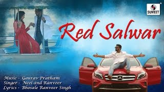 Red Salwar - Indie Punjabi Romantic Song - Sumeet Music