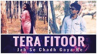 Tera Fitoor Cover Song Genius 2018 Arijit Singh Himesh Reshamiya