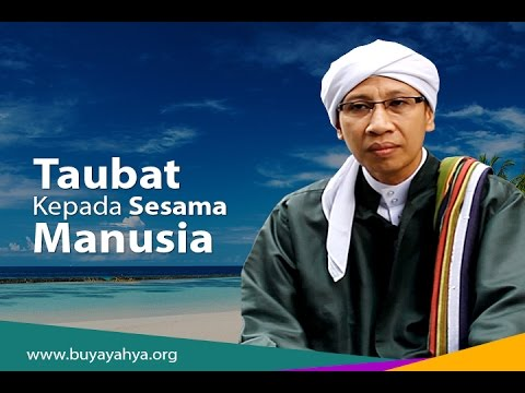 Taubat Kepada Sesama Manusia | Buya Yahya | Kultum Ramadhan | Episode 24