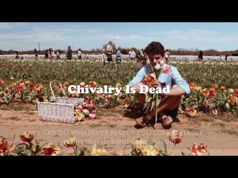THAISUB Chivalry Is dead Trevor Wasley แปลเพลง