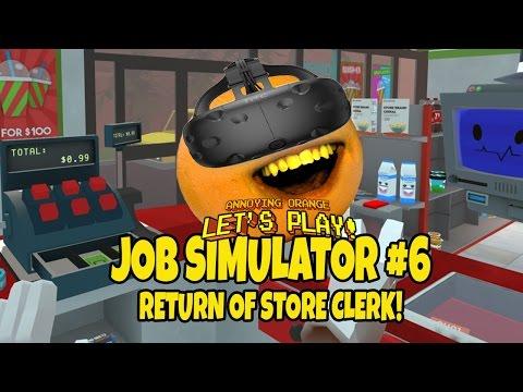 Annoying Orange Job Simulator 6 Return of Store Clerk VR