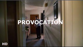 Provocation - a Jason White short film