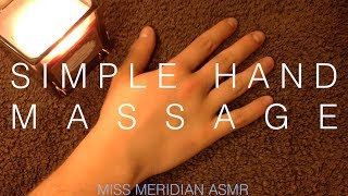 Simple hand massage | Relaxing hand massage with soft lip-smacking whisper. ASMR.