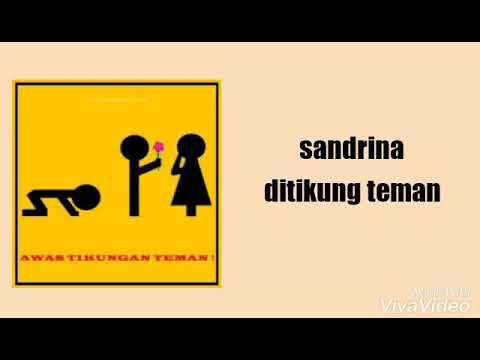 Sandrina - ditikung teman lirik