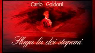 Sluga la doi stapani - Carlo Goldoni
