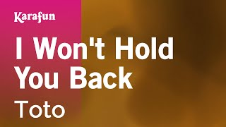 Karaoke I Won't Hold You Back - Toto *