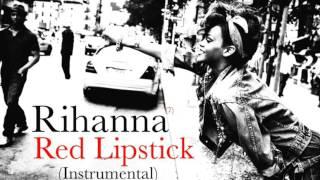 Rihanna - Red Lipstick (Remake/Instrumental)