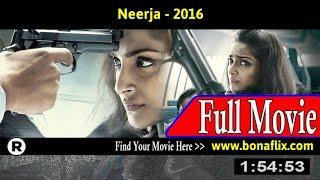 Watch: Neerja (2016) Full Movie Online