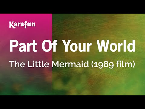 Download Karaoke Part Of Your World - The Little Mermaid *