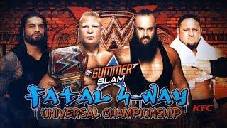 Brock Lesnar vs  Braun Strowman vs Roman Reigns vs Samoa Joe - Summerslam 20/8/17