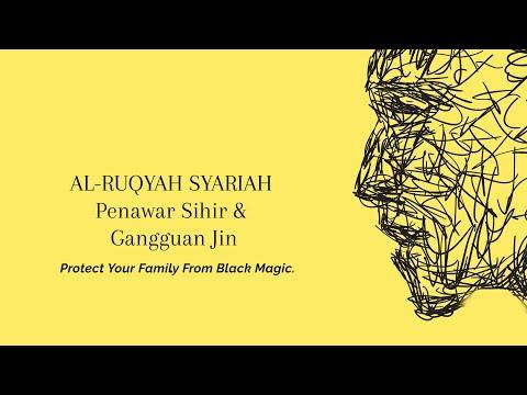 Ayat Ruqyah Syariah  Penawar Sihir & Gangguan Jin