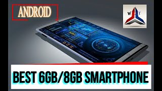 BEST 6GB/8GB RAM ANDROID SMARTPHONE (Best 10)